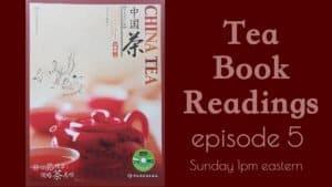 China Tea ep. 5 - Tea Appreciation – Sunday Tea Book