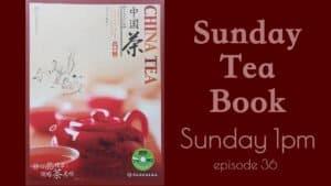 China Tea ep. 36 – drinking tea properly   Sunday Tea Book   Sip-a-long – Aged Tie Guan Yin