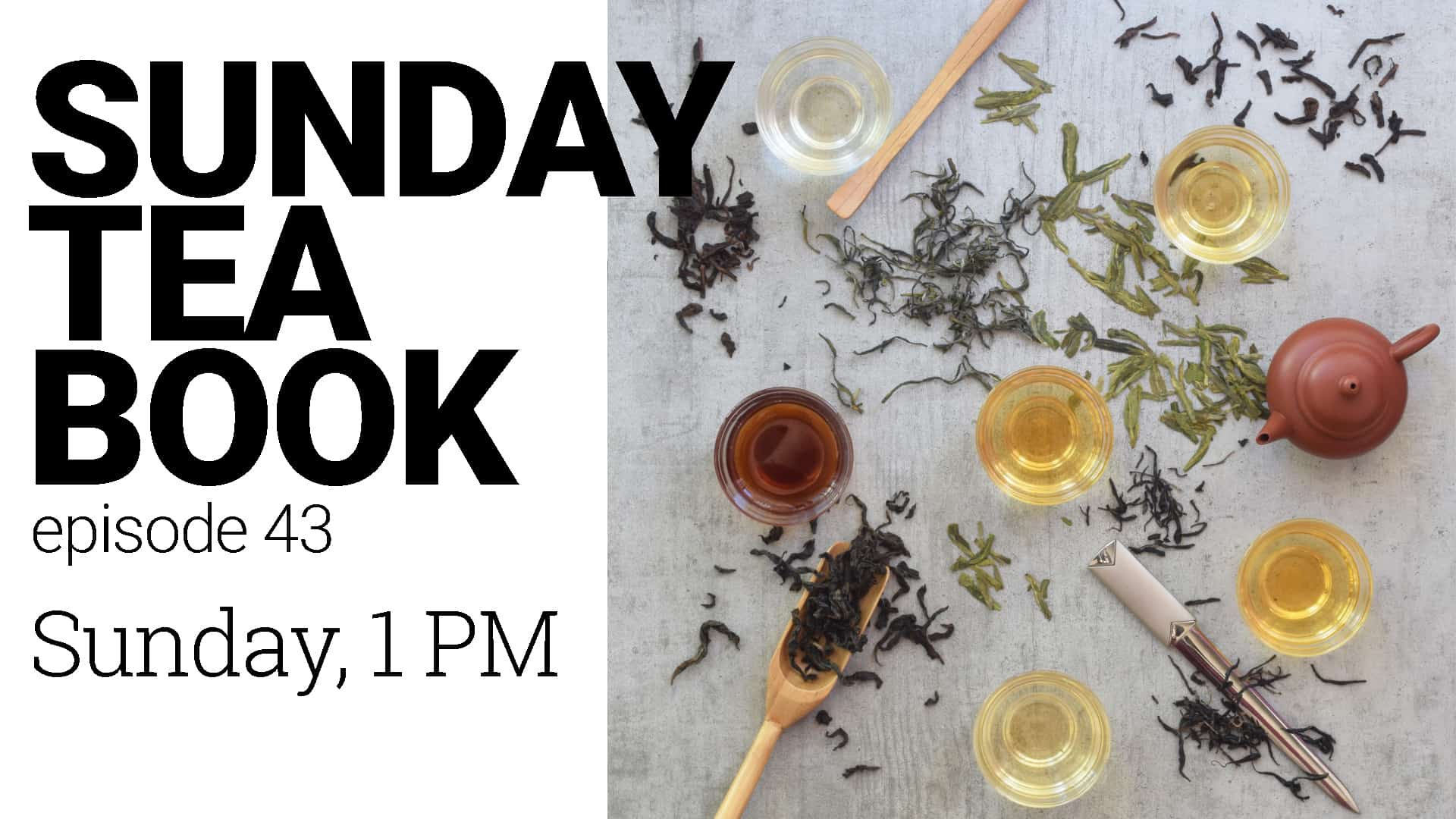 Sunday Tea Book ep.43 | The Origin of 6 Tea Types - Chemical changes in tea and Tea Types